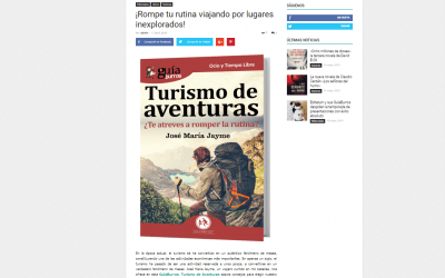 Casa de Letras recomienda a sus lectores el GuíaBurros: Turismo de aventuras, de José María Jayme
