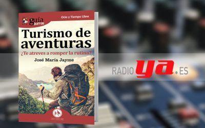 José María Jayme ha hablado de su libro «GuíaBurros: Turismo de aventuras» en Colaborum
